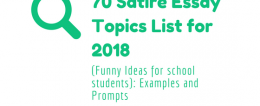 70 Satire Essay Topics List for 2018: Examples and Prompts