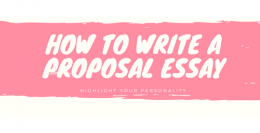 How to Write a Proposal Essay
